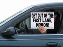 fast lane moron picture